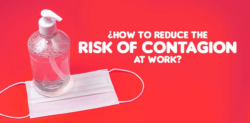how to reduce the risk of contagion at work